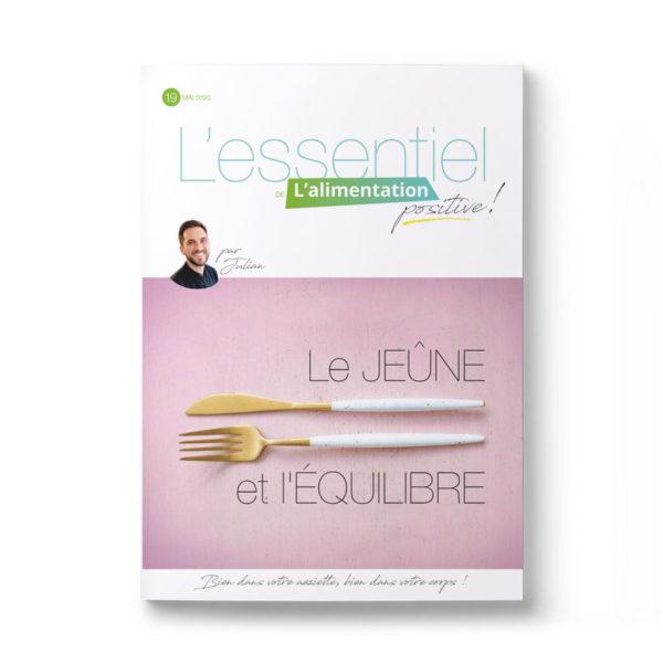Magazine L'Essentiel de l'alimentation positive – Le jeûne et l'équilibre